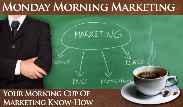 Monday Morning Marketing